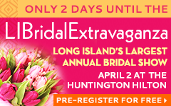 LONG ISLAND BRIDAL EXTRAVAGANZA COUNT DOWN